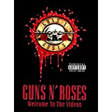 Guns N' Roses : Welcome to the Videos