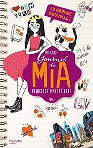 """Afficher """"Le journal de Mia princesse malgré elle n° 1 La grande nouvelle !"""""""