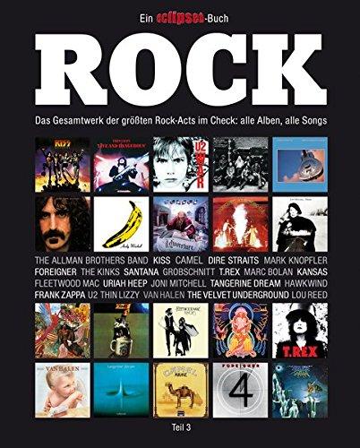 rock-das-gesamtwerk-der-grossten-rock-acts-im-check-teil-3-ein-eclipsed-buch