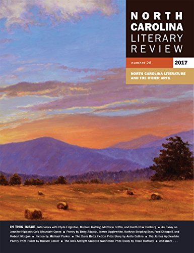 North Carolina Literary Review: Number 26, 2017 (Distributed for the Southern Folklife Collection, Academic A)