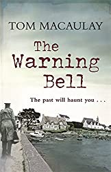 The Warning Bell by Tom Macaulay (2010-03-18)