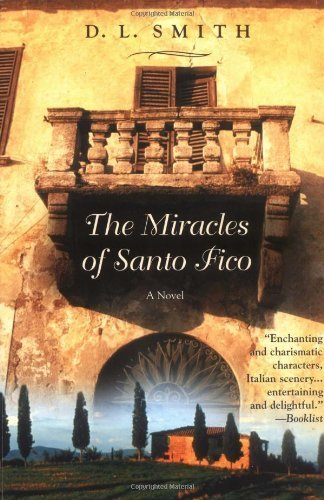 The Miracles of Santo Fico by Smith, D. L. (2004) Paperback