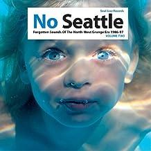 No Seattle, Forgotten Sounds Of The North-West Grunge Era 1986-97 Vol. 2 (2lp) [Vinilo]