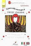 eBook Gratis da Scaricare Il paese delle meraviglie di Yayoi Kusama Ediz italiana e inglese (PDF,EPUB,MOBI) Online Italiano