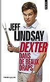 Dexter dans de beaux draps