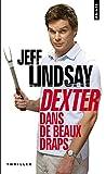 Telecharger Livres Dexter dans de beaux draps (PDF,EPUB,MOBI) gratuits en Francaise