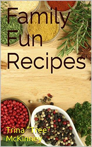 Family Fun Recipes (English Edition)