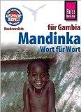 Kauderwelsch, Mandinka für Gambia Wort für Wort - Karin Knick