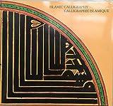 Calligraphie islamique =: Islamic calligraphy