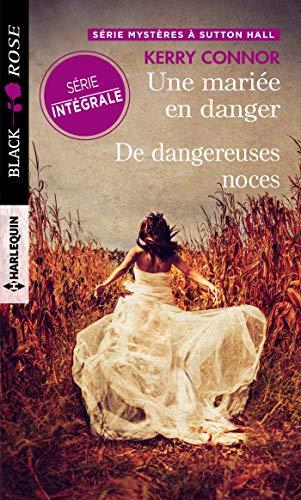 Une mariée en danger - De dangereuses noces