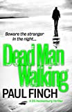 Dead Man Walking (DS Mark Heckenburg, Band 4)