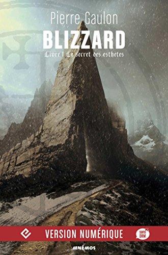 Blizzard: Le Secret des Esthètes