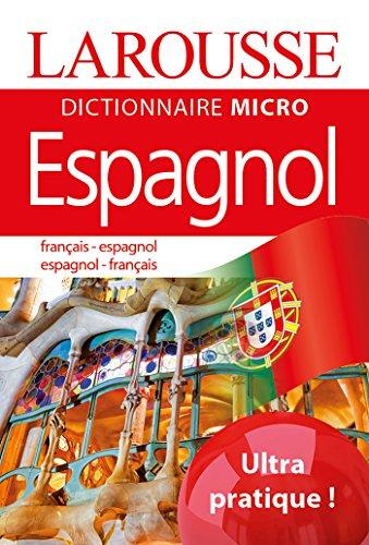 Larousse Dictionnaire Micro français-espagnol ; espagnol-français par Larousse