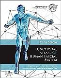 Functional Atlas of the Human Fascial System, 1e (Churchill Livingstone)
