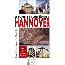 Architekturführer Hannover: An Architectural Guide. Dt. /Engl. (Architectural Guides (Reimer))