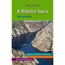 A Ribeira Sacra (Castelán): Guía práctica (Turismo / Ocio - Montes E