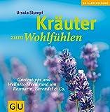 Kräuter zum Wohlfühlen: Gartentipps und Wellness-Ideen rund um Rosmarin, Lavendel & Co.