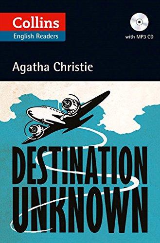 Destination Unknown (+ CD) (Collins Agatha Christie ELT Readers)