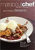 Meilleurs desserts (Les ) | Delavaquerie, Danielle. Adaptateur