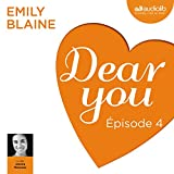 Dear you : Épisode 4