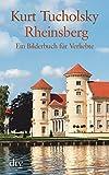 Rheinsberg: Ein Bilderbuch f�r Verliebte (dtv gro�druck)