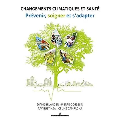 Changements climatiques et santé: Prévenir, soigner et s'adapter