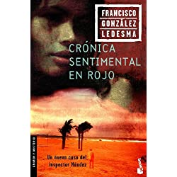 Crónica sentimental en rojo (Crimen y Misterio) Premio Planeta 1984