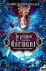 Petits contes à lire au coin du feu, tome 1 : Le prince au bois dormant par Lesteplume