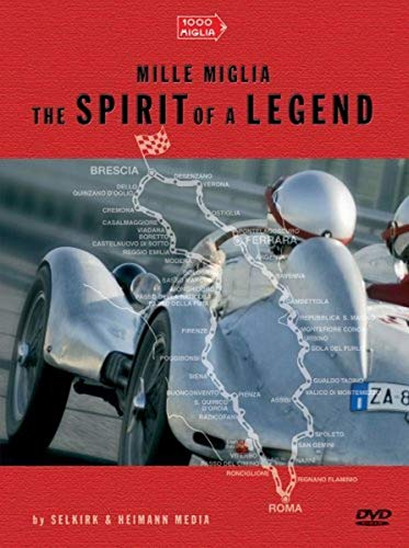 Mille Miglia - The spirit of a legend