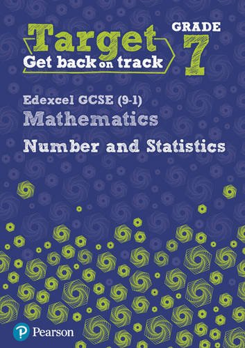 Target Grade 7 Edexcel GCSE (9-1) Mathematics Number and Statistics Workbook (Intervention Maths)