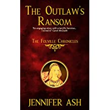 The Outlaw's Ransom (The Folville Chronicles Book 1)
