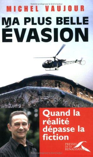 MA PLUS BELLE EVASION par MICHEL VAUJOUR