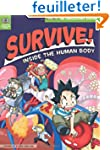 Survive! Inside the Human Body 2: The...