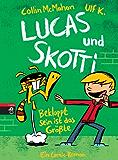 Lucas & Skotti - Bekloppt sein ist das Größte: Band 2 (Lucas und Skotti)