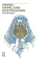 Power, Crime and Mystification (Tavistock Studies in Sociology)