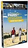 Paris Jérusalem : 6000 km à pied