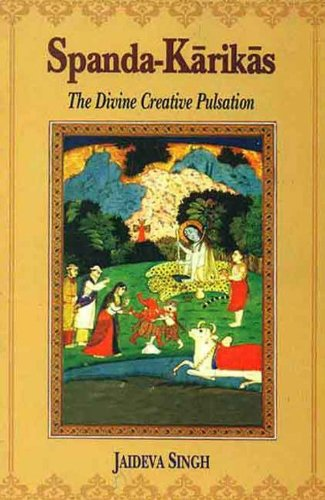 Spanda-Karikas: The Divine Creative Pulsation