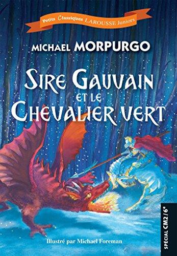 Sire Gauvain par Michael Morpurgo