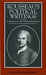 Rousseau's Political Writings: Discourse on Inequality, Discourse on Political Economy, On Social Contract (Norton Critical Editions) by Jean Jacques Rousseau (1987-10-17)
