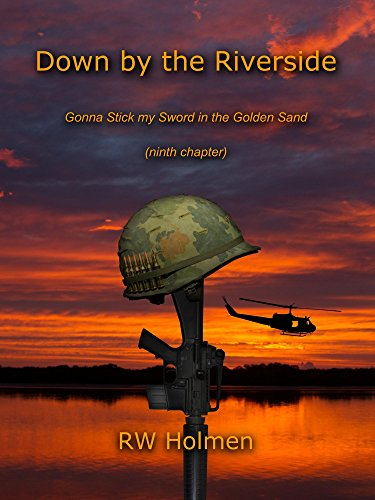 Down by the Riverside (LRRP Rangers Vietnam Book 9) (English Edition)