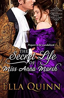 The Secret Life of Miss Anna Marsh (The Marriage Game) von [Quinn, Ella]
