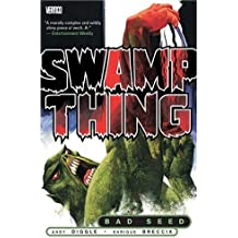Swamp Thing: Bad Seed by Andy Diggle (2005-02-25)