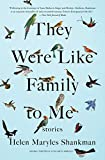 They Were Like Family to Me: Stories (English Edition)
