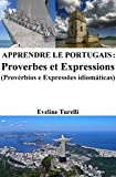 Telecharger Livres Apprendre le Portugais Proverbes et Expressions (PDF,EPUB,MOBI) gratuits en Francaise