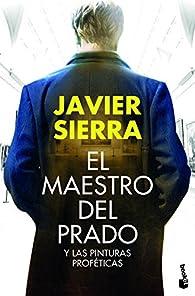 El maestro del Prado par Javier Sierra