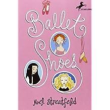 (Ballet Shoes) By Streatfeild, Noel (Author) Paperback on 23-Nov-1993
