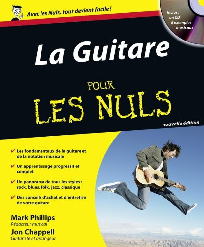 La Guitare pour les nuls (+ 1CD audio). par Mark Phillips