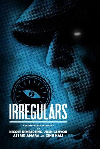 Irregulars: Stories by Nicole Kimberling, Josh Lanyon, Ginn Hale and Astrid Amara by Josh Lanyon (2012-03-14)