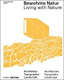 #10: Bewohnte Natur: Living with Nature
