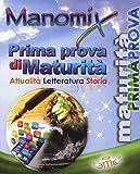 Manomix. Prima prova di maturità